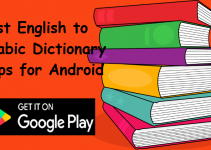 best english to arabic dictioanary apps for android